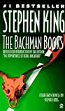 The Bachman Books: Rage, the Long Walk, Roadwork, the Running Man