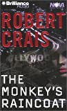 The Monkey's Raincoat (Elvis Cole/Joe Pike Series)