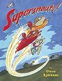 Supersnouts! (0823418103) by Bjorkman, Steve