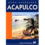 Moon Handbooks Acapulco (Moon Handbooks. Acapulco)