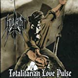 Totalitarian Love Pulse by Iperyt (2007-01-10)