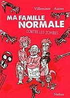 Ma famille normale contre les zombies © Amazon