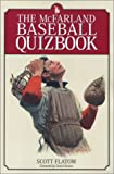 The Mcfarland baseball quizbook