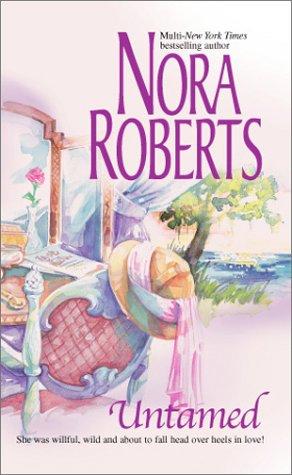 Untamed, Nora Roberts