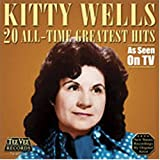 20 All Time Greatest Hits by Kitty Wells
