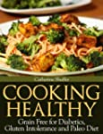 Cooking Healthy: Grain Free for Diabe...