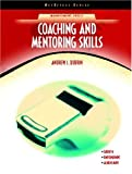 img - for Coaching and Mentoring Skills (NetEffect Series) book / textbook / text book