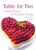 img - for Table for Two: French Recipies for Romantic Dining book / textbook / text book