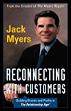 Reconnecting With Customers: Building Brands & Profits in The Relationship Age