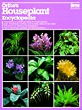 Ortho's Houseplant Encyclopedia (0897212533) by Ortho Books