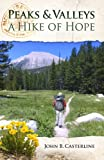 img - for Peaks and Valleys A Hike of Hope book / textbook / text book