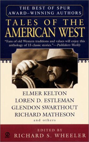Tales of the American West: The Best of Spur Award-Winning Authors