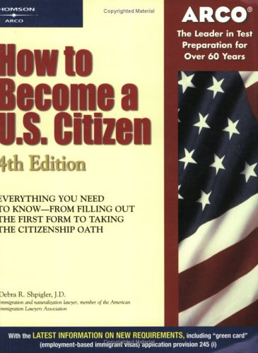 How To Become A U.S. Citizen (4Th Edition)