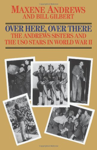 Over Here, Over There: The Andrews Sisters And The Uso Stars In World War Ii front-971824