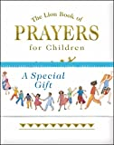 The Lion Book of Prayers for Children (Gift Edition)