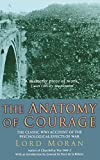 Book cover for The Anatomy of Courage: The Classic WWI Study of the Psychological Effects of War
