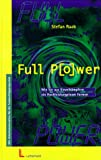 img - for Full Power. Wie Sie aus Einzelk mpfern ein Hochleistungsteam formen. book / textbook / text book