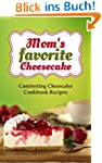 Mom's favorite Cheesecake: Comforting...