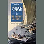 The Thirteen-Gun Salute: Aubrey/Maturin Series, Book 13 (       UNABRIDGED) by Patrick O'Brian Narrated by Patrick Tull