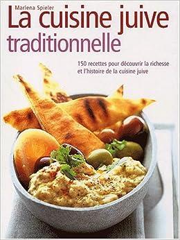 La cuisine juive traditionnelle marlena for Cuisine juive