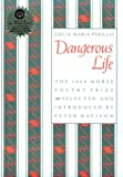 Dangerous Life (Samuel French Morse Poetry Prize)