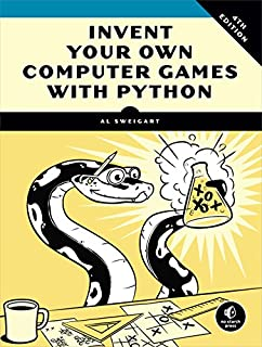 Book Cover: Invent Your Own Computer Games with Python