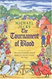 The Tournament of Blood (0747272484) by Jecks, Michael