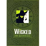 """Wicked"": The Grimmerieby Stephen Schwartz"
