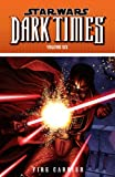 Star Wars: Dark Times Volume 6 - Fire Carrier