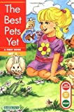 img - for Best Pets Yet, The (Get Ready-Get Set-Read! (Paperback)) book / textbook / text book