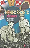 Codes secrets et nigmes, hiroglyphes, morse, ADN