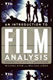 An Introduction to Film Analysis: Technique and Meaning in Narrative Film (0826430023) by Michael Ryan