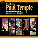 Paul Temple: The Complete Radio Collection: Volume Four: Paul Temple Returns (2006-2013) Radio/TV Program by Francis Durbridge Narrated by Crawford Logan, Gerda Stevenson