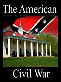 The American Civil War -  Disc One