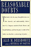 REASONABLE DOUBTS: The O.J. Simpson Case and the Criminal Justice System (0684830213) by Dershowitz, Alan