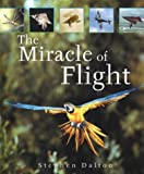 The Miracle of Flight (1552979822) by Dalton, Stephen