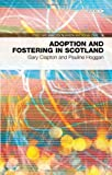 img - for Adoption and Fostering in Scotland: Policy & Practice in Health and Social Care No. 16 book / textbook / text book