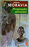 Promenades africaines par Moravia