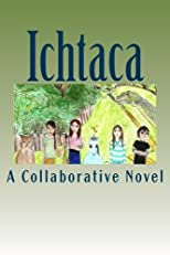 Ichtaca: A Collaborative Novel