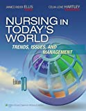 img - for Nursing in Today's World book / textbook / text book