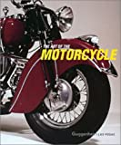 The Art of the Motorcycle (0810991063) by Thomas Krens