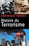 echange, troc Dominique Venner - Histoire du terrorisme
