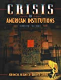 Crisis in American Institutions (0321047001) by Skolnick, Jerome H.