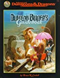 Dungeon Builder's Guidebook (AD&D Accessory) (0786912073) by Cordell, Bruce R.