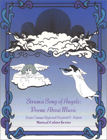 Strum a Song of Angels: Poems About Music (The Musical Colors Rhyming Story Coloring Book Series, 3)