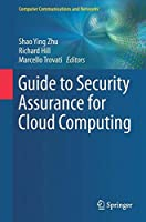 Guide to Security Assurance for Cloud Computing Front Cover