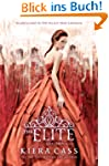 The Elite (The selection Book 2) (Eng...