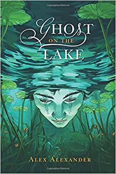 Ghost on the lake alex alexander for Alex co amazon
