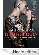 Dietrologia (24/7) [Edizione Kindle]