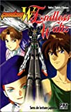 Gundam Wing Endless Watz (French Edition)